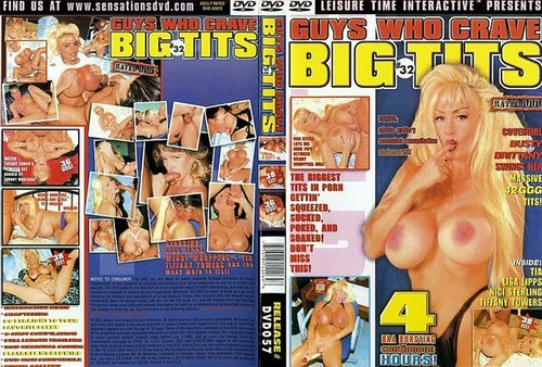 Guys Who Crave Big Tits 32   Tiffany Towers, Wendy Whoppers, Lisa Lipps