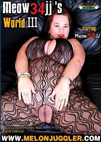 Meow 34JJ's World #3 – Meow 34JJ, Lucy Love, Honey Rox, Danica