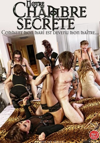 Notre Chambre Secrete