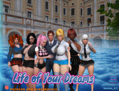 Life of Your Dreams Version 0.5+Compressed Version by Dirty Novels