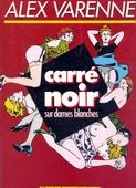 Varenne Carré noir sur dames blanches [French]